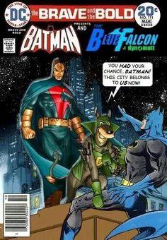 Super-Team Family: The Lost Issues!: Batman and The Blue Falcon Marvel Comic Books, Comic Book Heroes, Comic Books Art, Comic Art, Black Cat Marvel, Superhero Villains, Dc Comics Characters, Classic Comics, Vintage Cartoon