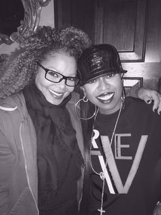 Legends. Janet & Missy.