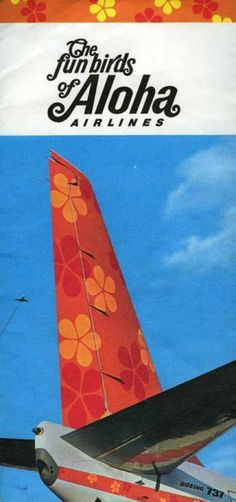 Aloha Airlines ad - My dad worked for the airline back then.