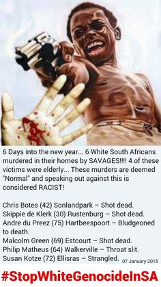 """IT'S CLEAR,THE NUMBER OF BLACK ON WHITE ATTACKS ARE INCREASING"" ~TLU SA #StopWhiteGenocideInSA Crime In South Africa, White Lives Matter, Going Natural, African History, Black Power, Cry, Supreme, Horror, Politics"