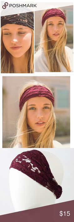 Boho Chic Wide Lace Headband Stretchy floral lace design. Elasticized band at the back/ stays in place. Made of soft lace. Available in Burgundy or black Boutique Accessories Hair Accessories