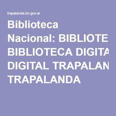 Biblioteca Nacional: BIBLIOTECA DIGITAL TRAPALANDA