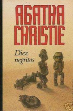 Diez Negritos de Agatha Christie, uno de los libros más vendidos de la historia: http://www.lecturalia.com/libro/3898/diez-negritos