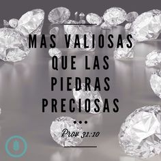 Proverbios 31:10 Mujer ejemplar, ¿dónde se hallará?¡Es más valiosa que las piedras preciosas! #hechasparamas #prov31 #Jesus #Dios #God #amor #love #fe #biblia #bible #versiculo #verse #proverbios31