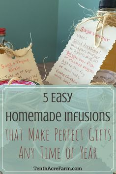 Homemadeitemsmake gift giving ameaningful act. In this post, I'll review how to make five easy infusionsthat are shelf stable, so they're ready to go any time of year for those unexpected moments when a handmade gift is just the thing you need.