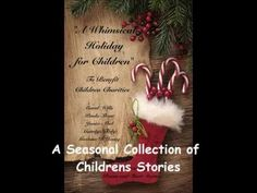 "The video promo for ""A Whimsical Holiday for Children""  A Whimsical Holiday for Children.wmv"