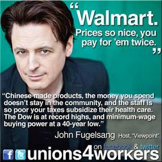 Walmart....prices so nice, you pay for them twice.,, PLEASE WAKE UP AMERICA!!! STOP ENABLING THESE GREEDY POVERTY PEDDLERS!!! BOYCOTT WALMART & SHOP COSTCO THEY DO IT RIGHT!!