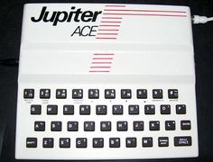 Jupiter Ace Home Computer (1982) which retailed at £89.95. The machine was sold as the Ace 4000 in the U.S. for $149.95.  Although it used the same Z80 processor as the Sinclair computers, the Ace was unique in that it featured built-in Forth programming language (rather than BASIC) which made it the fastest machine on the market.  However, its basic monochrome graphics capabilities and the unfamiliar Forth language turned people off and the company went bankrupt within just seven months!