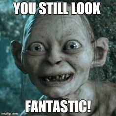 Caption And Share The I Hates You Daylight Savings Want My Precious Hour Back Meme With Gollum Generator Discover More Hilarious Images Upload