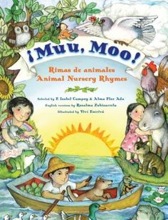 The Hardcover of the Muu, Moo!: Rimas de Animales/Animal Nursery Rhymes by Alma Flor Ada, Vivi Escriva, F. Dual Language, Spanish Language, Foreign Language, Learning For Life, Nursery Rhymes, Animal Nursery, Cool Books, Big Books, Spanish English
