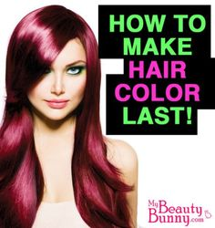 How to make your hair color last longer