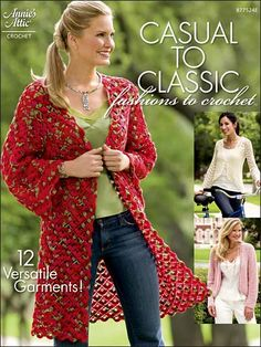Casual to Classic Fashions to Crochet Pattern Book Download from e-PatternsCentral.com -- Versatile, timeless and elegant, these 9 beautiful cardigans and jackets and 3 easy skirts are sure to become staples of your wardrobe!