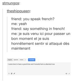 This happens to me all the time - Lustig - Jokes My Tumblr, Tumblr Funny, Funny Memes, Funny Cute, The Funny, Hilarious, How To Speak French, Learn French, Speak Spanish