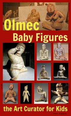 the Art Curator for Kids - Art Around the World - Olmec Art Baby Figures - Art History for Kids, Olmec art history for kids, Olmec art lesson, Olmec sculpture