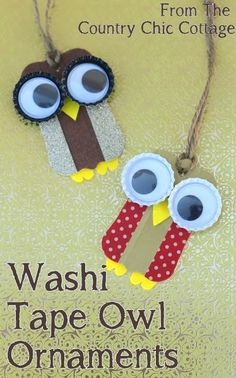 christmas parties, craft, owl ornament, gift tags, christmas ornaments, tape owl, washi tape, happy holidays, kid