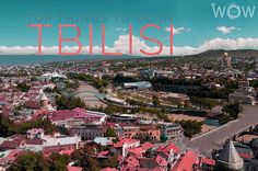 Top 7 Things To Do In Tbilisi > Technically Georgia is located in Eurasia, but its own people describe it in a very lovely way, it's the balcony of Europe. Georgia and Travel > www.wowtravel.me/top-7-things-to-do-in-tbilisi