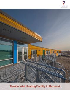 Parkin Architects Limited | Rankin Inlet Healing Facility #justice #architecture