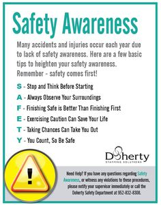 accidents and injuries occur each year due to lack of safety awareness. Here are a few basic tips to heighten your safety awareness. Remember - safety comes first! Safety Talk Topics, Safety Moment Topics, Health And Safety Poster, Safety Posters, Safety Moment Ideas, Workplace Safety Tips, Safety Meeting, Safety Slogans, Safety Awareness