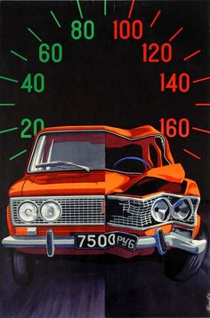 Soviet anti-speeding road safety poster featuring a Lada that has a normal half in the safe speed ranges and a damaged half in the dangerous speeds ranges Artwork by R. Road Safety Poster, Health And Safety Poster, Safety Posters, Car Posters, Safety Road, Slogan On Road Safety, Road Safety Slogans, Jetta A4, Driving Safety