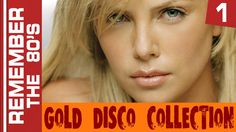Remember The 80's - Gold Disco Collection #1