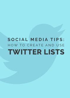 Social media tips: How to create and use Twitter lists