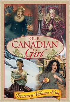 Our Canadian Girl: Treasury Volume One