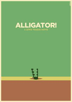 llustration for the movie Alligator, by Lewis Teague.       Obviously inspired by Pitfall ;)         Buy the poster, t-shirt and iPhone case here: http://society6.com/RahmaProjekt/      Compre poster, camiseta e case para iPhone aqui: http://society6.com/RahmaProjekt/        About the project: www.rahmaprojekt.com        Facebook page: www.facebook.com/rahmaprojekt