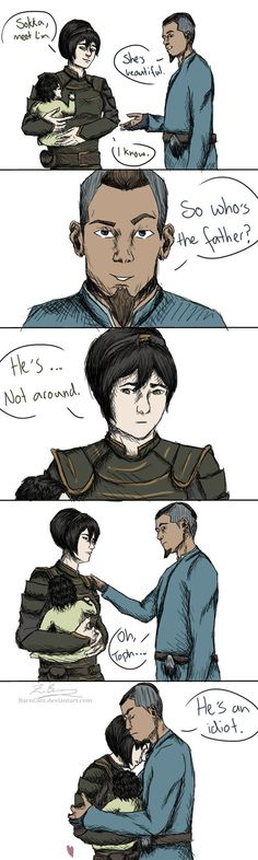 Reblog here: barncatz.tumblr.com/post/23727… ~~~~~~~ And thus, Sokka became Lin's adopted father. That's right people, Linzin has not killed Tokka! Nothing.Will. Lesson learned from drawing ....