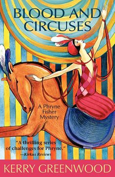 miss fisher's murder mysteries by Kerry Greenwood. Back to the golden age of the whodonit