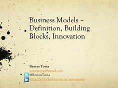 business-models-14982050 by Remus Toma via Slideshare