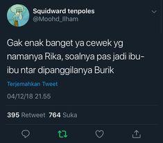 50 Ideas For Memes Indonesia Bangsat, Funny Quotes Tumblr, Quotes Rindu, Quotes Lucu, Text Quotes, Funny Memes, Funny Tweets Twitter, Twitter Quotes, Teacher Humor, Mom Humor