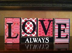 Wood LOVE ALWAYS block set- Wood love valentines day Sign - Seasonal Winter Home Decor fireplace mantel- bookshelf decor. $20.00, via Etsy.