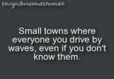 Why I love small towns