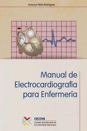 AMBULANCIAS Y EMERGENCIAS                 : MANUAL DE ELECTROCARDIOGRAFÍA PARA ENFERMERÍA.