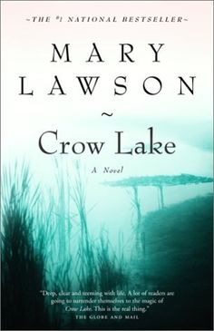 """Crow Lake - """"One of my favorite book club reads. I've recommended this book so many times."""""""