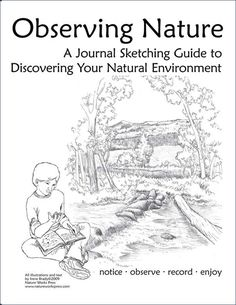 Observing Nature Journal Sketching Guide...great site with good journal/drawing books