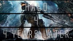 Halo 4... 4 Years Later