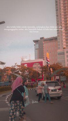 Quotes Sahabat, Sad Love Quotes, Mood Quotes, Qoutes, Reminder Quotes, Self Reminder, Quotes Galau, Quotes Indonesia, Ldr