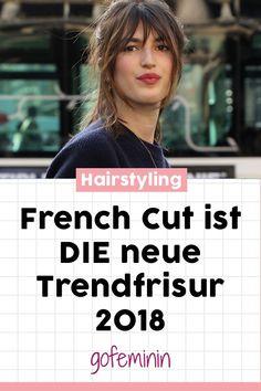 Très chic! Der French Cut ist DIE neue Trendfrisur #trendfrisur #haare #frisurentrend #frenchcut #ponyfrisuren #einfachefrisuren #schnellefrisuren