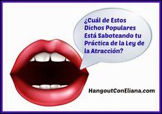 Dichos Populares que Parecen Inofensivos ... y te están saboteando tu camino por la Ley de la Atracción #pnl #leydelaatraccion