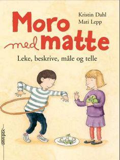 Søkeresultater for Kristin Dahl - Haugenbok.no Math For Kids, Activities For Kids, Montessori Math, Nursery School, Sensory Play, Primary School, Kids And Parenting, Kids Learning, Childrens Books