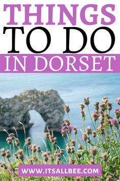 Things To Do In Dorset - Sights Camping & Adventures! Europe Travel Guide, Travel Destinations, Travel Uk, Beach Travel, Wanderlust Travel, Travel Guides, Travel Articles, Travel Advise, Visit Britain