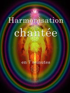 Nettoyez votre aura en 7 minutes (version chantée) - Méditation active.  Louise : une de mes vidéos préférées!