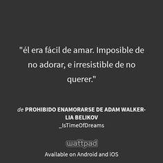 Prohibido Enamorarse de Adam Walker.  Anna :3