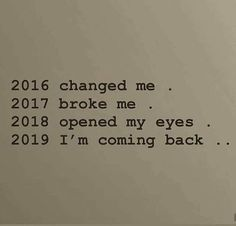 2016 Mosie went into hospice, 2017 Mosie passed away, 2018 I found a new hello Nursing School and a new me. New Love Quotes, Quotes To Live By, Hello Quotes, Motivational, Inspirational Quotes, Lifestyle Quotes, Greek Quotes, Twitter Quotes, Disney Quotes
