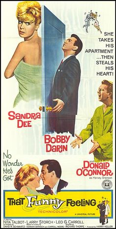 """That Funny Feeling (1965) Stars: Sandra Dee, Bobby Darin, Donald O'Connor, Nita Talbot, Larry Storch, Leo G. Carroll, Robert Strauss, Reta Shaw, Kathleen Freeman, Arte Johnson ~ (Nominated for a Golden Globe forBest Original Song in a Motion Picture ~ """"That Funny Feeling"""" by Bobby Darin)"""