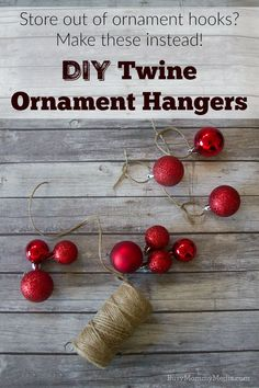 DIY Twine Ornament Hangers | These are a great DIY solution when you can't find ornament hooks (or want something a bit more interesting). I'm definitely doing this!