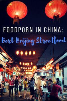 Foodporn in China: The Best Street Food in Beijing http://lindagoeseast.com/2014/12/22/foodporn-in-china-the-best-street-food-in-beijing/