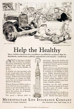 1930 Metropolitan Life Insurance original vintage advertisement. Reminds readers more children are killed in traffic accidents than by diphtheria, scarlet fever, typhoid, appendicitis and measles combined. Accidents are the sixth greatest cause of death for people of all ages.