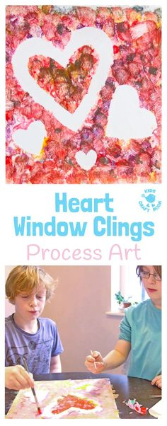 HEART WINDOW CLINGS / SUNCATCHERS - Kids from toddlers to tweens will love this fun process art project. It's a gorgeous Valentine's Day craft and perfect for Mother's Day gifts too.